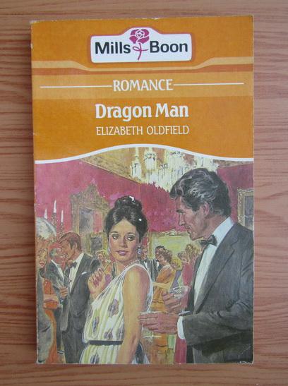 Anticariat: Elizabeth Oldfield - Dragon Man