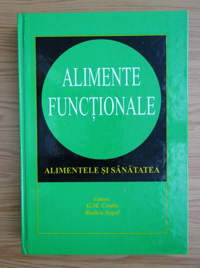 Anticariat: G. M. Costin - Alimente functionale