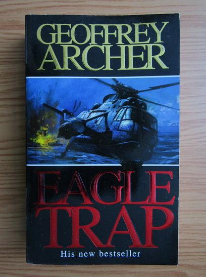 Anticariat: Geoffrey Archer - Eagle trap