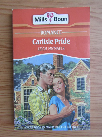 Anticariat: Leigh Michaels - Carlisle Pride