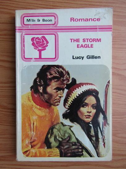 Anticariat: Lucy Gillen - The storm eagle