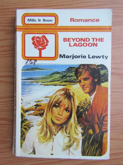 Anticariat: Marjorie Lewty - Beyond the lagoon
