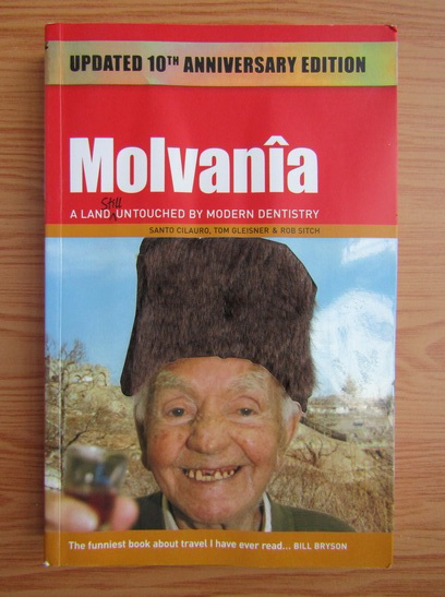 Anticariat: Molvania. A land still untouched by modern dentistry