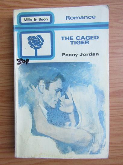 Anticariat: Penny Jordan - The caged tiger