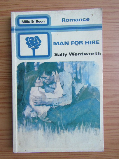 Anticariat: Sally Wentworth - Man for hire