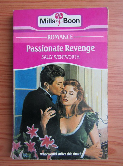 Anticariat: Sally Wentworth - Passionate revenge