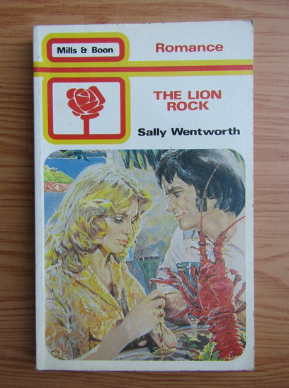 Anticariat: Sally Wentworth - The lion rock