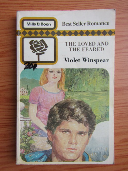 Anticariat: Violet Winspear - The loved and the feared