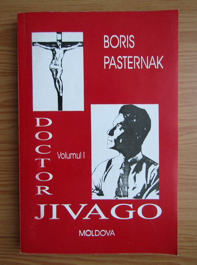 Anticariat: Boris Pasternak - Doctor Jivago (volumul 1)