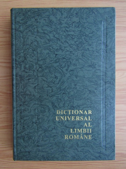 Anticariat: Lazar Saineanu - Dictionar universal al limbii romane. Vocabular general E-M