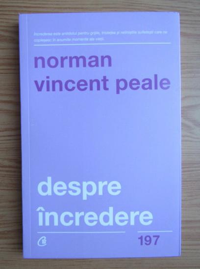 Anticariat: Norman Vincent Peale - Despre incredere