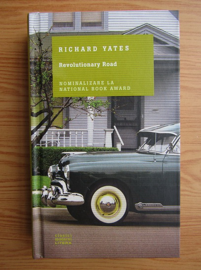 Anticariat: Richard Yates - Revolutionary Road