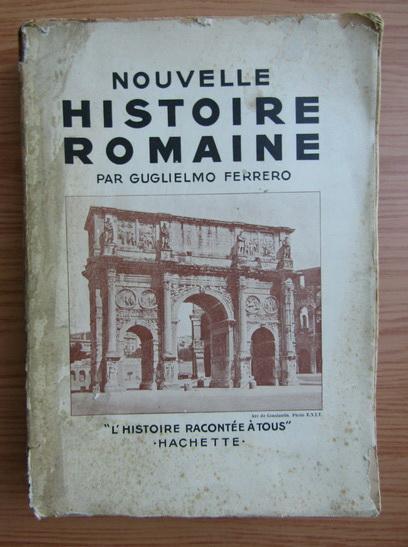 Anticariat: Guglielmo Ferrero - Nouvelle histoire romaine (1936)