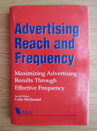 Anticariat: Colin McDonald - Advertising reach and frequency