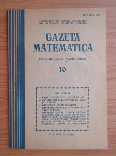 Anticariat: Gazeta Matematica, anul XCIII, nr. 10, 1988