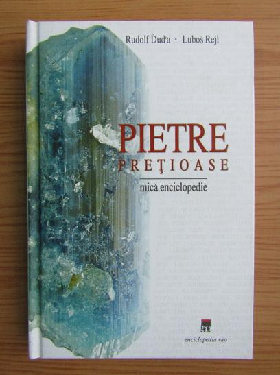Anticariat: Rudolf Duda - Pietre pretioase. Mica enciclopedie