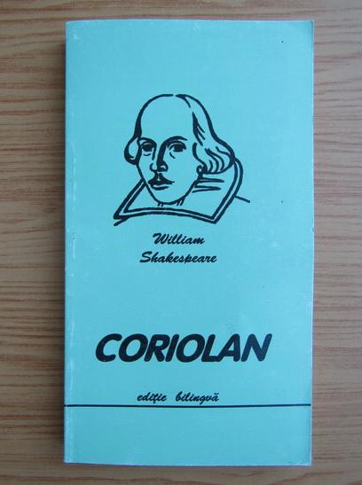 Anticariat: William Shakespeare - Coriolan (editie bilingva)