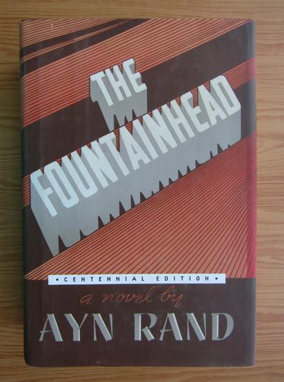 Anticariat: Ayn Rand - The fountainhead