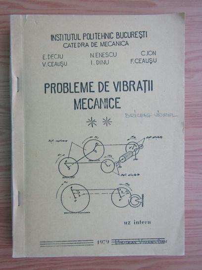 Anticariat: E. Deciu - Probleme de vibratii mecanice (volumul 2, 1979)