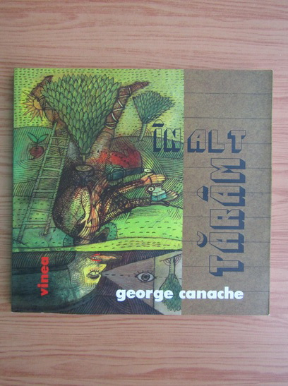 Anticariat: George Canache - Inalt taram