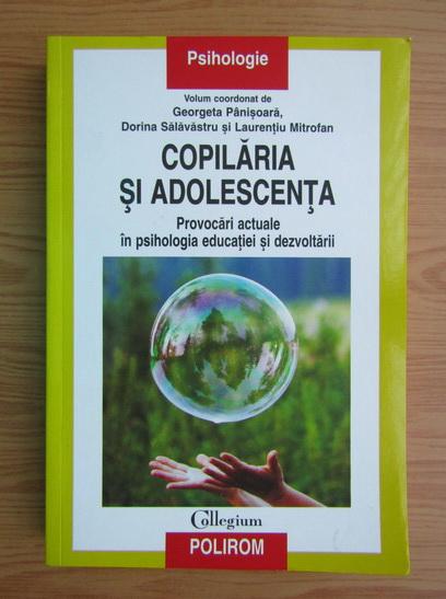 Anticariat: Georgeta Panisoara - Copilaria si adolescenta