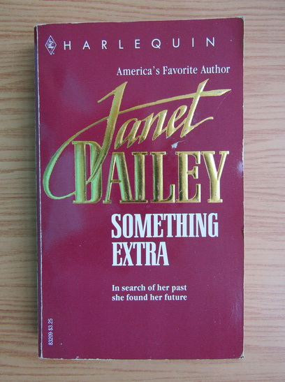 Anticariat: Janet Dailey - Something extra