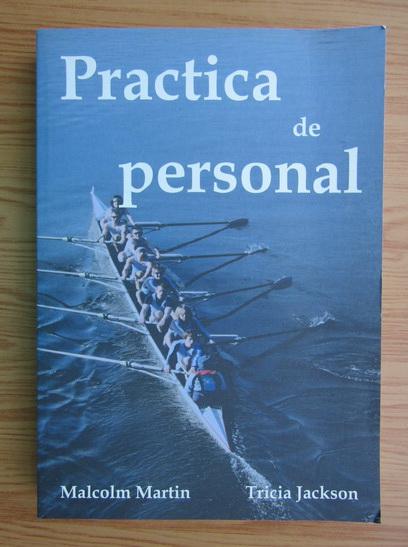 Anticariat: Malcolm Martin - Practica de personal