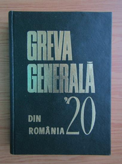 Anticariat: Nicolae Goldberger - Greva generala din Romania-1920