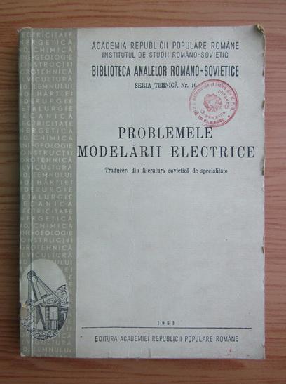 Anticariat: Problemele modelarii electrice