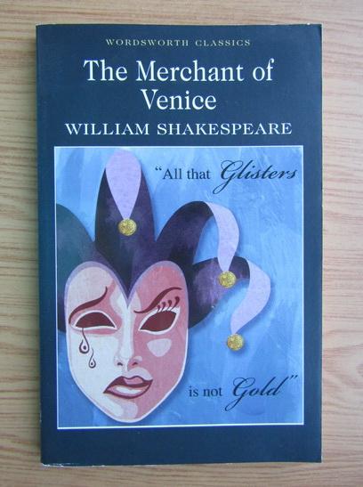 Anticariat: William Shakespeare - The Merchant of Venice