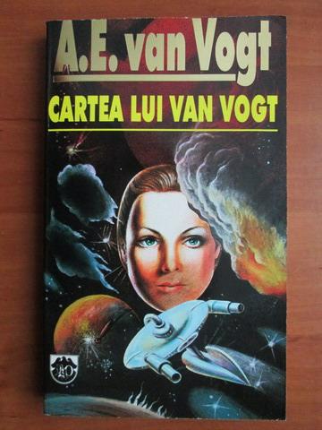 Anticariat: A. E. Van Vogt - Cartea lui Van Vogt