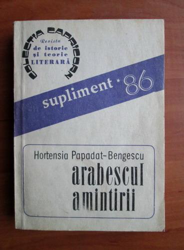 Anticariat: Hortensia Papadat Bengescu - Arabescul amintirii