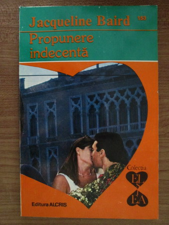Anticariat: Jacqueline Baird - Propunere indecenta