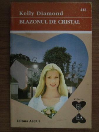 Anticariat: Kelly Diamond - Blazonul de cristal