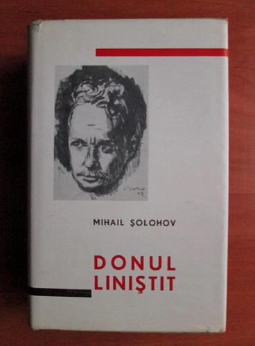 Anticariat: Mihail Solohov - Donul linistit