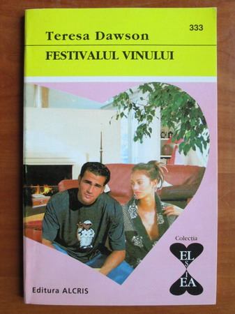 Anticariat: Teresa Dawson - Festivalul vinului