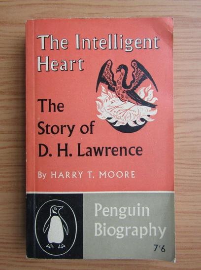 Anticariat: Harry T. Moore - The intelligent heart
