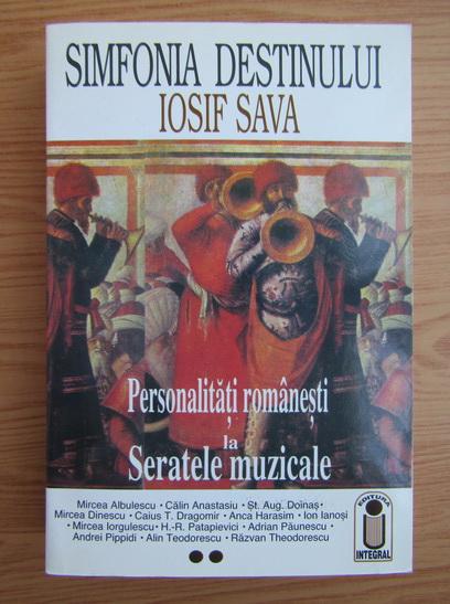 Anticariat: Iosif Sava - Simfonia destinului (volumul 2)