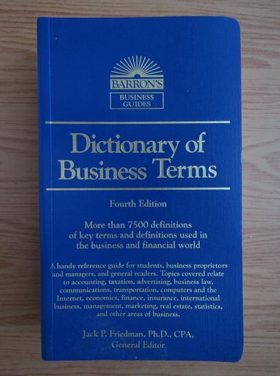 Anticariat: Jack P. Friedman - Dictionary of business terms