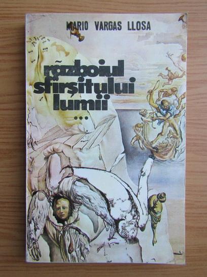 Anticariat: Mario Vargas Llosa - Razboiul sfarsitului lumii (volumul 3)
