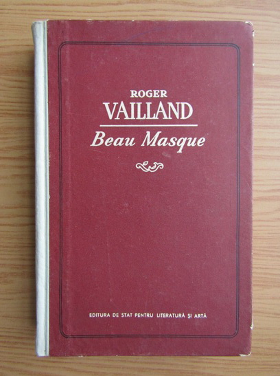 Anticariat: Roger Vailland - Beau Masque