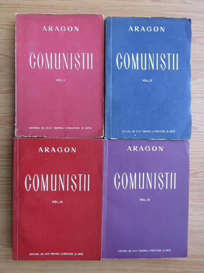 Anticariat: Aragon - Comunistii (4 volume, 1949)