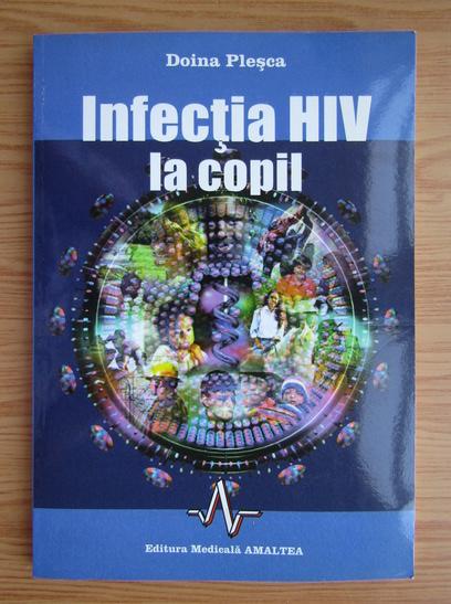 Anticariat: Doina Plesca - Infectia HIV la copil