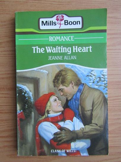 Anticariat: Jeanne Allan - The waiting heart