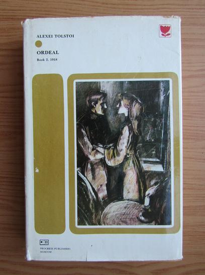 Anticariat: Alexei Tolstoi - Ordeal (volumul 2)
