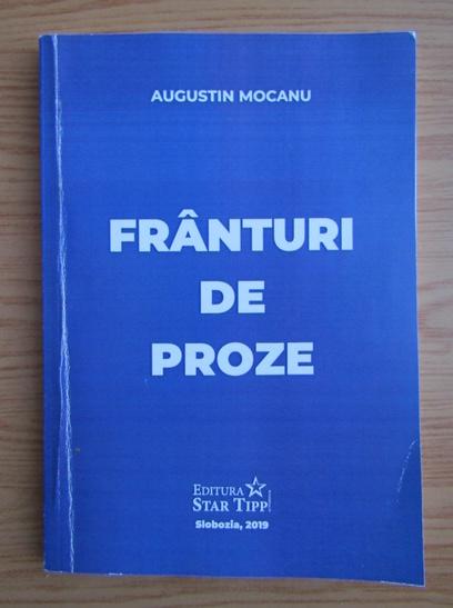 Anticariat: Augustin Mocanu - Franturi de proze