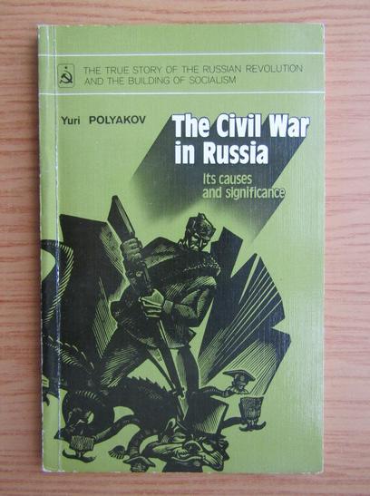 Anticariat: Yuri Polyakov - The civil war in Russia
