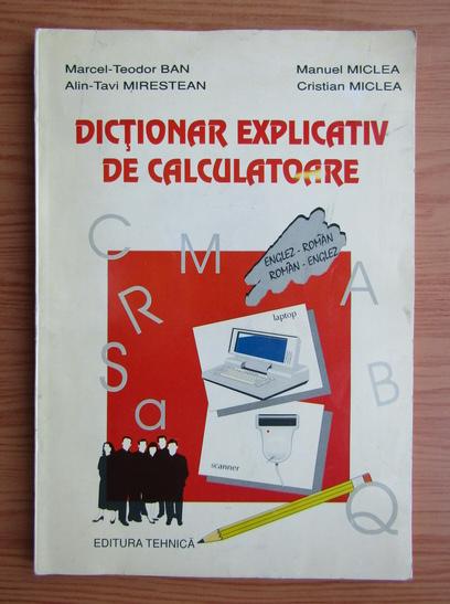 Anticariat: Marcel Teodor Ban - Dictionar explicativ de calculatoare
