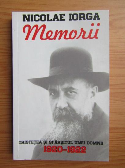 Anticariat: Nicolae Iorga - Memorii (volumul 3)