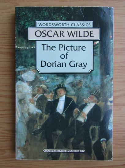 Anticariat: Oscar Wilde - The picture of Dorian Gray